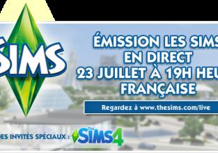 Le Live Sims 3 Sims 4 le 23 juillet c'est par ici !