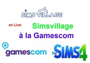 Simsvillage à la Gamescom !